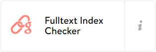 Fulltext index checker