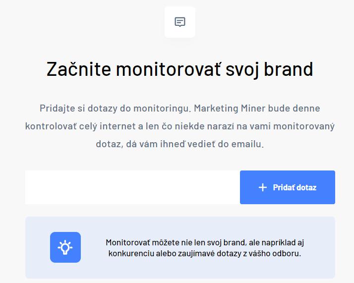 Monitoring zmienok - pridať prvé slovo do Marketing Mineru
